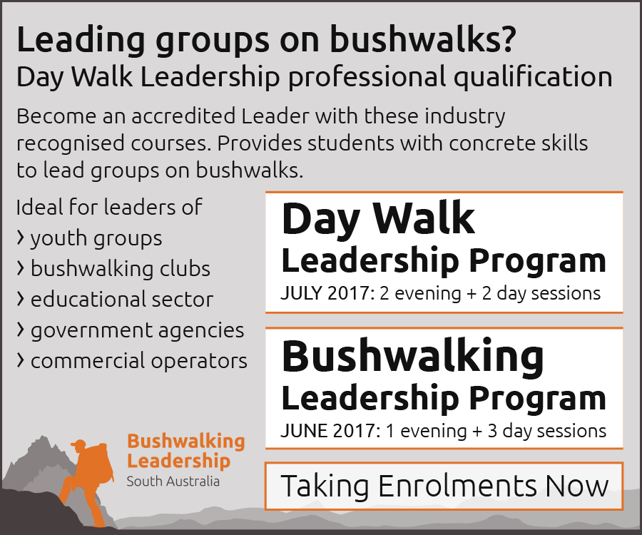 Leading groups on overnight bushwalks? Obtain certificate skills on the Bushwalking Leadership professional qualification course by Bushwalking Leadership SA.