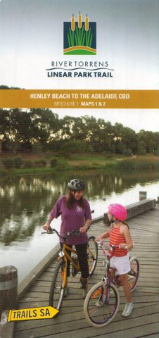 River Torrens Linear Trail, Brochure 1, Maps 1 & 2, Henley Beach to the Adelaide CBD