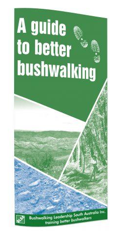 A Guide to Better Bushwalker by BLSA