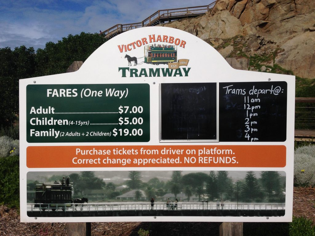 Granite Island tram prices, 2015 prices pictured. 2018 prices are: $10 per adult/ $7 per child over four or $25 per family. Children under 4 are free and there are no concessions. There is also a Companion allowed for disabled persons.