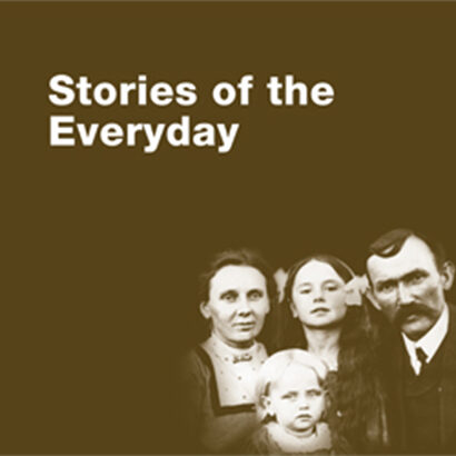 The Stories of the Everyday