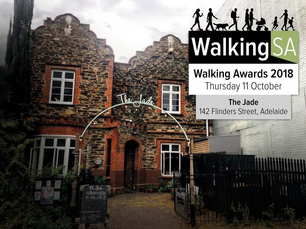 The Walking Awards 2018 by Walking SA on Thursday 11 October at The Jade, 142-160 Flinders Street, Adelaide SA 5000