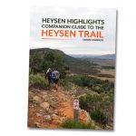 Heysen Highlights. A companion guide to the Heysen Trail