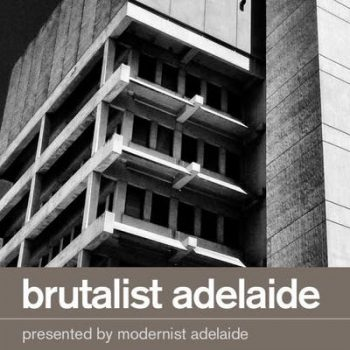 Brutalist Adelaide Walking Tour