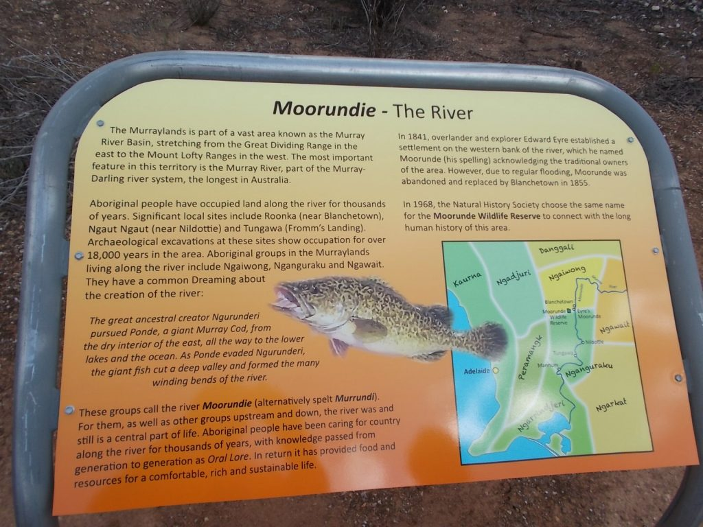 An interpretive sign on the trail. The naming of Moorunde Wildlife Reserve honours the Aboriginal people, who called the river Moorundie